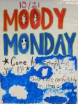 Moody Monday - Wear your pajamas to school!